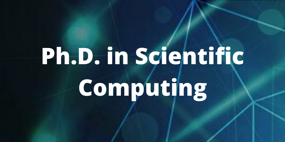 PhD in Scientific Computing
