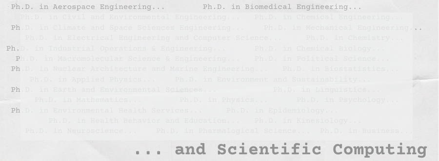 University of Michigan's Ph.D. in Scientific Computing: A history of supporting research through education